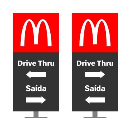 DIRECIONAL MODELO GA VAZADO - FACE 1: DRIVE THRU SETA ESQUERDA SAÍDA SETA DIREITA / FACE 2: DRIVE THRU SETA DIREITA SAÍDA SETA ESQUERDA