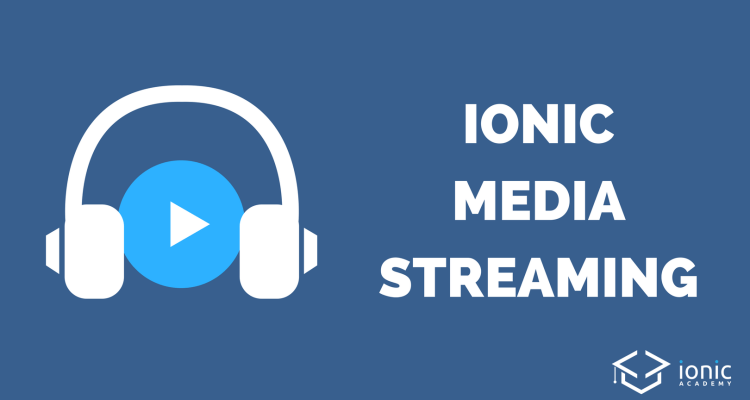 ionic-media-streaming