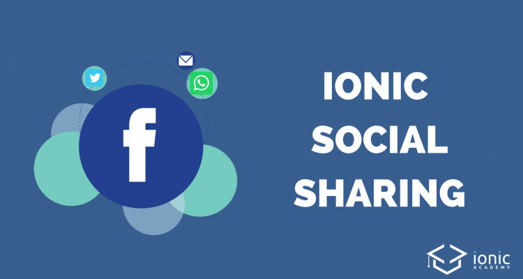 Add Social Sharing to Your Ionic App [v4] - Ionic