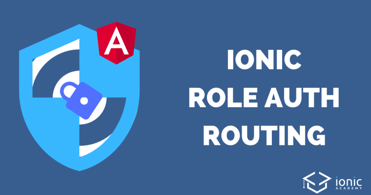 ionic-4-role-auth-routing
