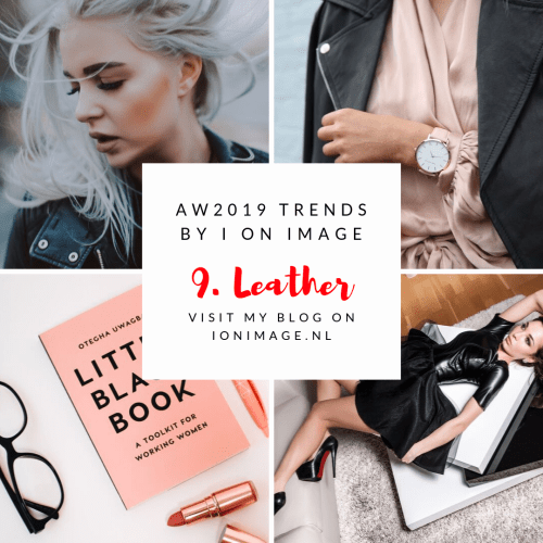 AW19-20 Fashion Trends: (Vegan) Leather
