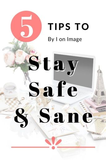 Your 5 Point Quarantine Checklist: Stay safe & sane - by image consultant and personal stylist Jenni at I on Image