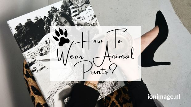 How To Wear Animal Prints- Style Ideas