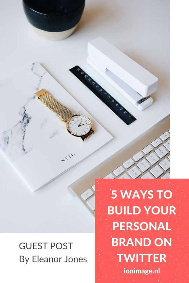 5 Ways to Build Your Personal Brand on Twitter Pinterest image
