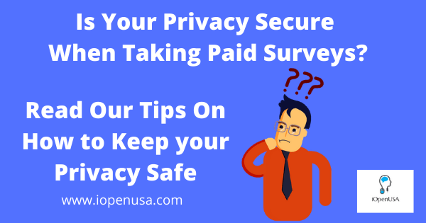 IOpenUSA is your privacy safe when taking paid surveys