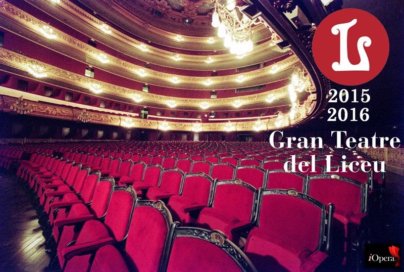 teatro liceo barcelona temporada 2015 2016 programación ópera iopera