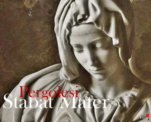pietá Stabat Mater Pergolesi iopera