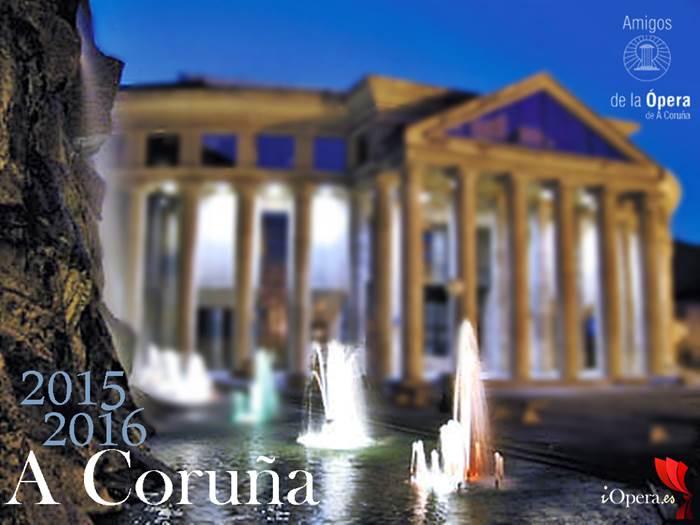A Coruña temporada ópera 2015 2016