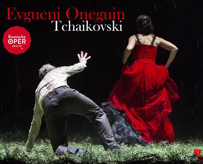Tchaikovski Eugene Onegin en Berlín Opera Cómica 2016 vídeo
