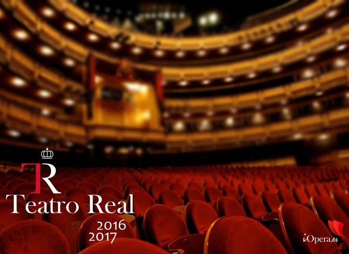 Teatro Real de Madrid temporada 2016 2017