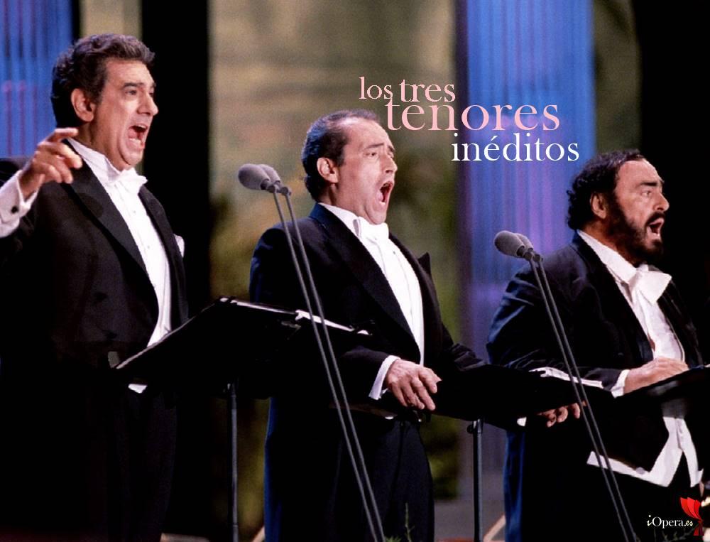 Los tres tenores, Domingo , Pavarotti y Carreras, vídeos inéditos