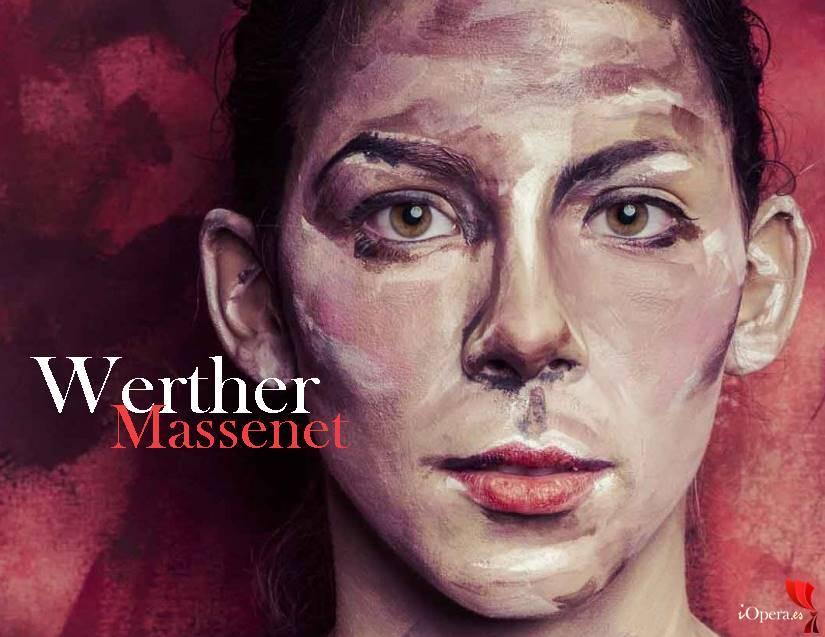 Werther en Metz, desde la Ópera de Metz, vídeo de la ópera Jules Massenet, protagonizada por Mireille Lebel y Sébastien Guèze, 2017