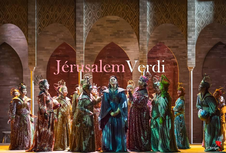 jerusalem opera royal de wallonie Jérusalem de Verdi en Lieja opera