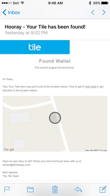 Tile will send you an email if one of your items marked lost has been found.