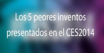 5-peores-inventos-ces2014-iosmac