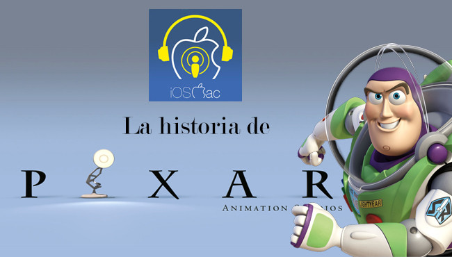 Podcast iOSMac: Especial con la historia de Pixar