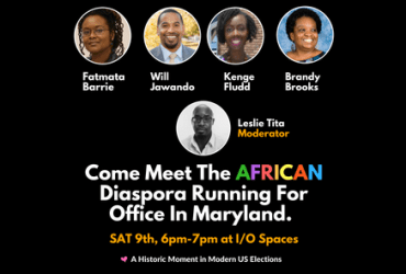 Come Meet The African Diaspora Running For Office in Maryland