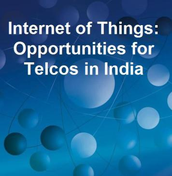 internet of things opportunities for telcos india