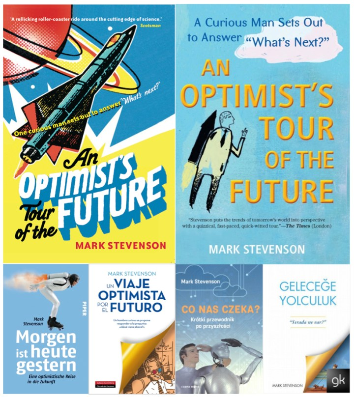 Covers of An Optimist's Tour of the Future by Mark Stevenson