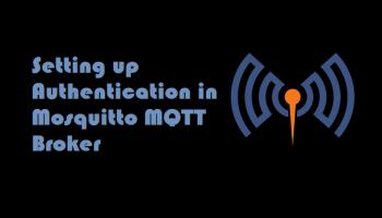 How To Create Secure MQTT Broker - IoTbyHVM - Bits & Bytes
