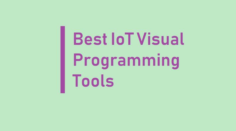 IoT Visual Programming Tools