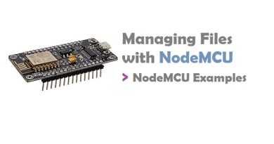 Managing Files with NodeMCU