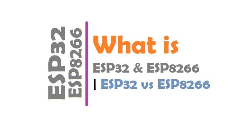 ESP32 vs ESP8266