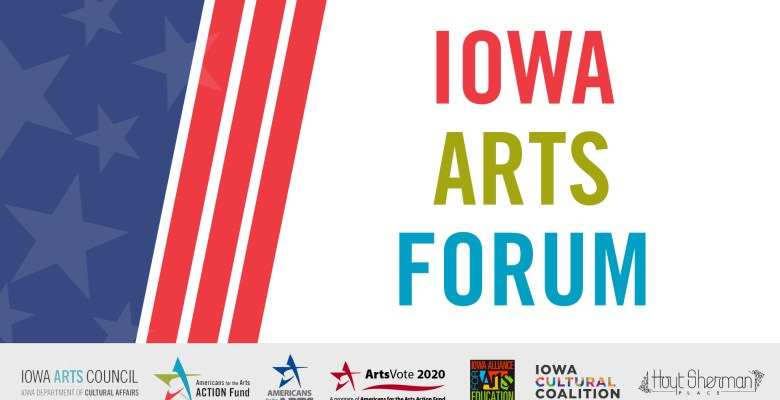 iowa arts forum
