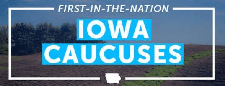 First in the Nation. Iowa Caucuses.