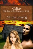 Calico, Children of the Shawnee Book 1