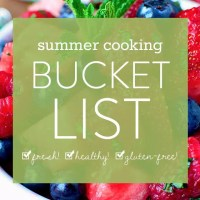 Summer Cooking Bucket List (60+ Gluten-Free Recipes)