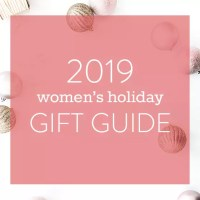 2019 Women's Holiday Gift Guide