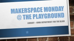 Makerspace Monday @ The Playground