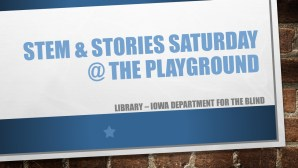 Image of a Sign with STEM & Stories Saturday written on it