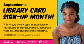 September is library card sign-up month with picture of Marley Dias
