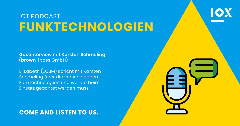 IoT Podcast Funktechnologien