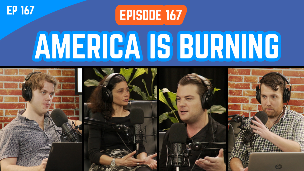 The Young IPA Podcast Episode 167: America Is On Fire