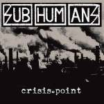 Anarcho-punk legends Subhumans announce their first new album in 12 years