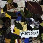 Petrol Girls prove anger is an energy with their feminist post-hardcore