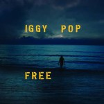 Iggy Pop's late-career revival continues with his new album Free
