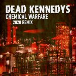 Dead Kennedys release remix of classic track Chemical Warfare ahead of new version of debut album