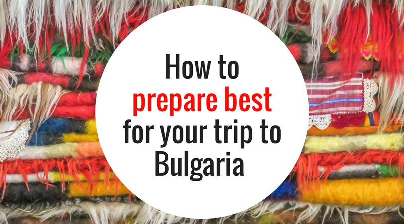 a pile of colourful rugs with a text on them: How to prepare best for your trip to Bulgaria