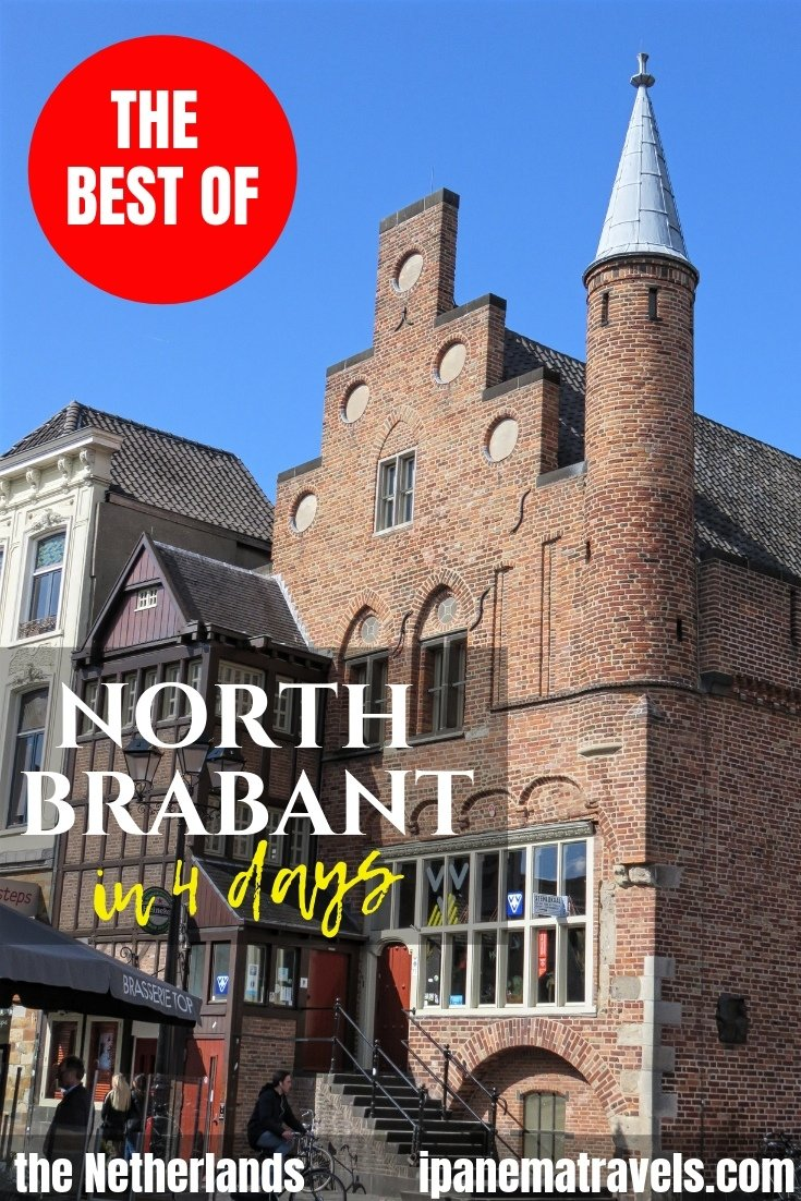 an old brick house with a stepped Dutch style facade and a round tower with overlay text: the best of North Brabant in 4 days