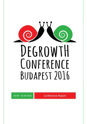 Budapest International Degrowth Conference Report
