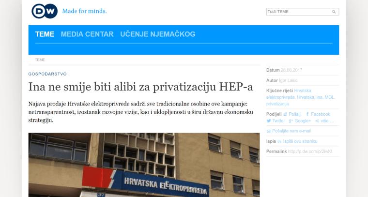 "<a href=""http://www.dw.com/hr/ina-ne-smije-biti-alibi-za-privatizaciju-hep-a/a-40263351"" target=""_blank"">Tekst o situaciji oko HEP-a, sugovornik Vedran Horvat | DW, 28.8.2017.</a>"