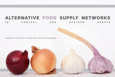"""Report from the """"Alternative Food Supply Networks in Central and Eastern Europe"""" Conference"""