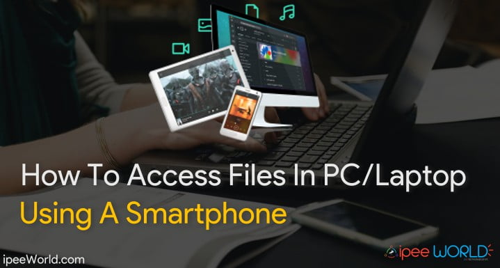 Access-pc-laptop-file-with-smartphone