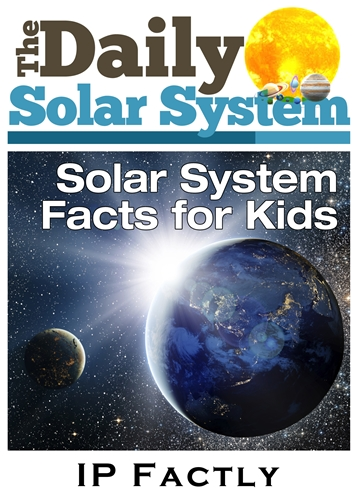 The Daily Solar System – Facts | Always Learning!
