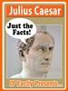 Julius Caesar – Biography Book for Kids