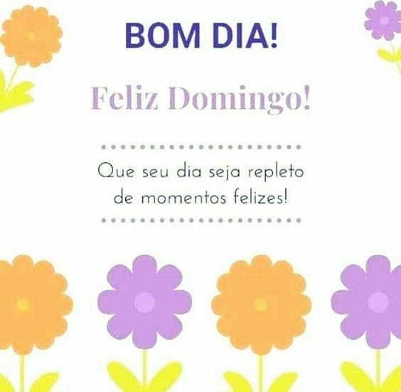 Bom dia Domingo feliz